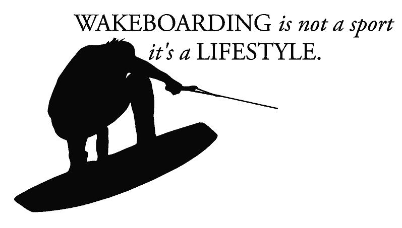 Wakeboarding Is A Lifestyle Wall Decal [dec-lifestyle