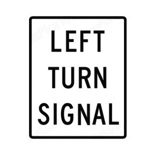 Left turn signal sign road signs decals, decal sticker #8975