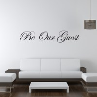Be Our Guest - Wall Sticker Quote   Decal Wall Stickers