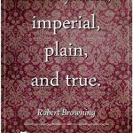 Words of Singularity – Robert Browning