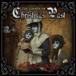 Valentine Wolfe - The Ghosts of Christmas Past