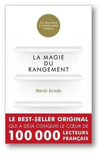 La magie du rangement de Marie Kondo