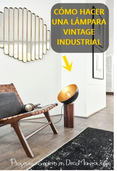 Cómo hacer una lámpara vintage industrial paso a paso
