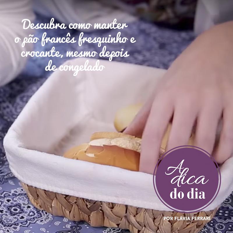 Aprenda a congelar o pão francês pra ele não ficar velho
