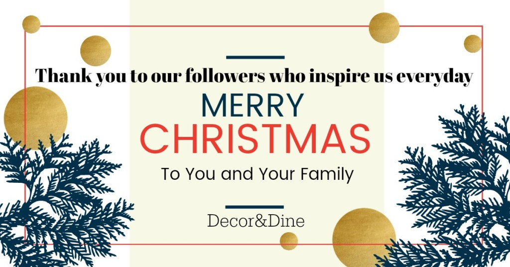 Merry Christmas from Decor &Dine