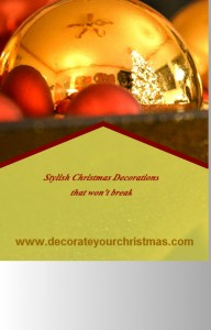 Shatterproof and Unbreakable Christmas Ornaments