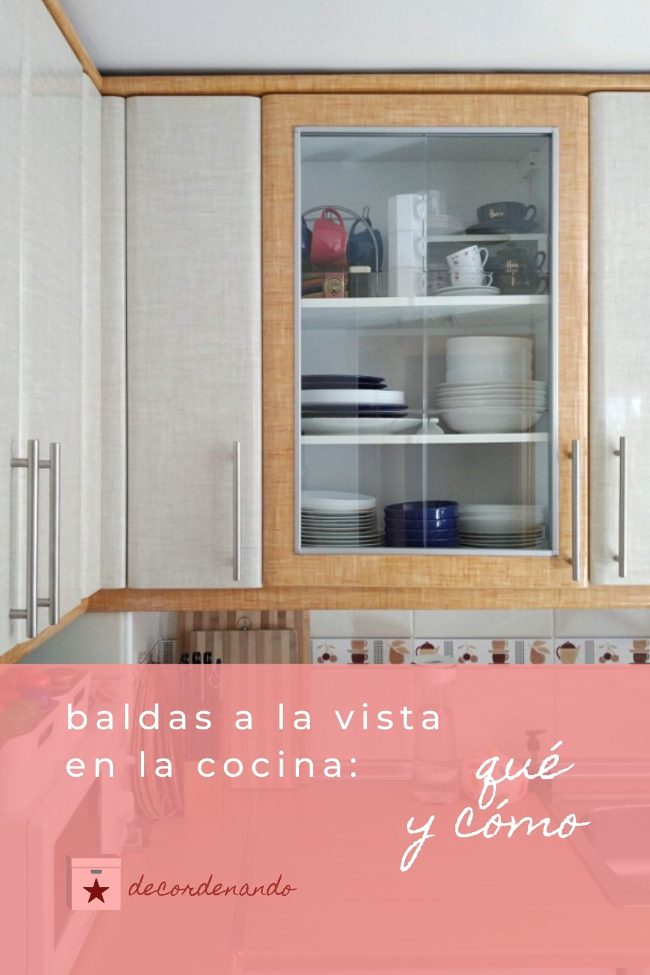 baldas a la vista en la cocina - qué y cómo - guardar pin de decordenando