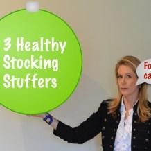 3 Healthy Stocking Stuffers