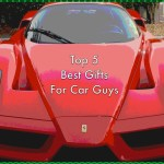 Top 5 Best Gifts For Car Guys