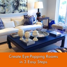 Create Eye-Popping Rooms