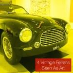 4 Beautiful Vintage Ferraris Seen As Art, Not Just Cars