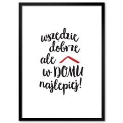 plakat-w-ramie-typografia-wszedzie-dobrze-ale-w-domu-najlepiej