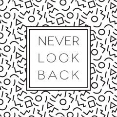 never-look-back-haslo-motywacyjne-plakat-na-sciane