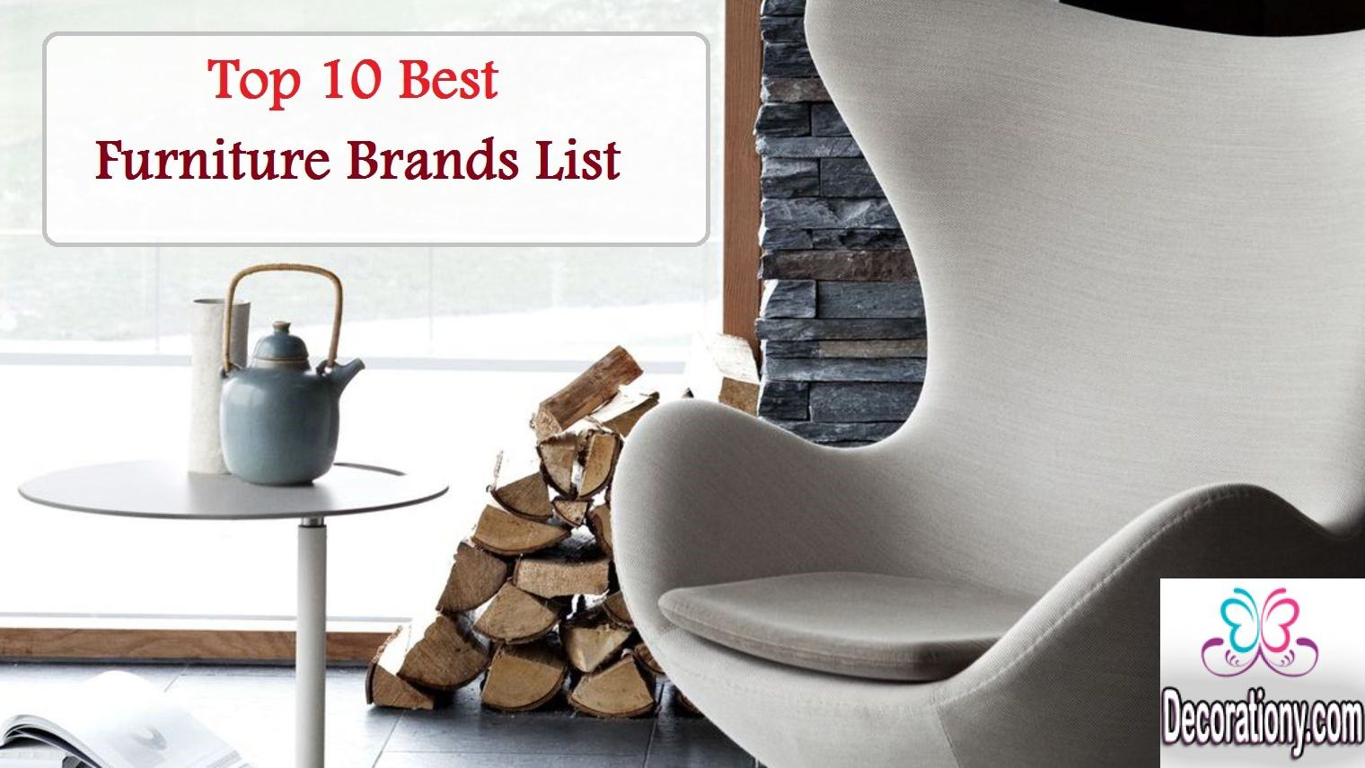 Top 10 Best Furniture Brands List  Decor Or Design