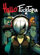 hello-fucktopia