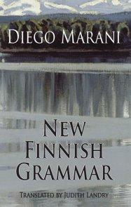 New Finnish Grammar, Diego Marani, tr. Judith Landry