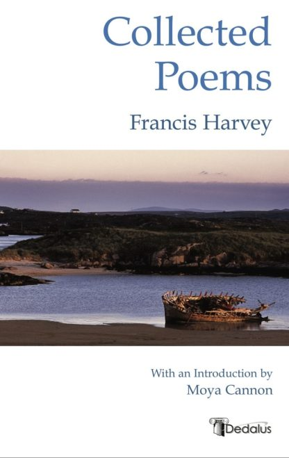 Collected Poems. Francis Harvey