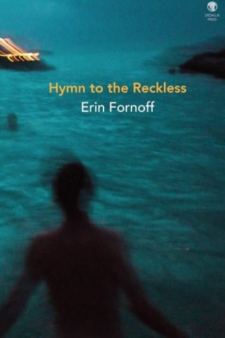 Hymn to the Reckless photo - Dedalus Press, poetry from Ireland and the world