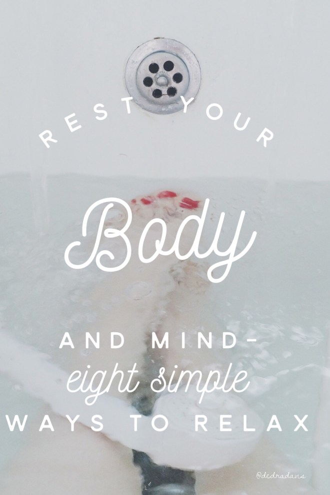Rest Your Body and Mind-Eight Simple Ways to Relax