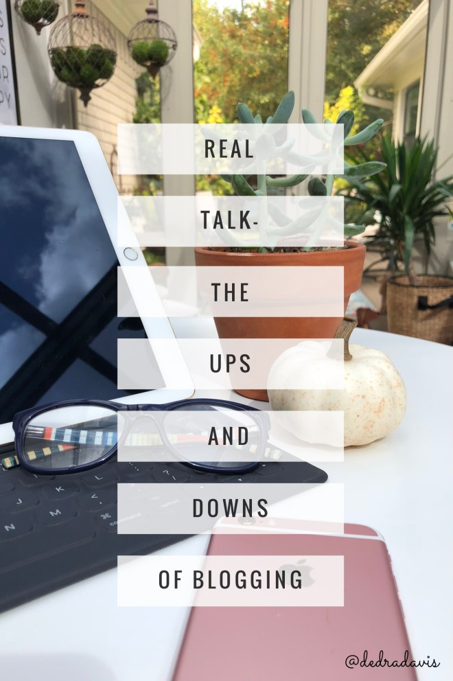 Real Talk-The Ups And Downs Of Blogging