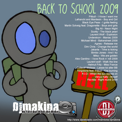 Djmakina Back 2 School 2009 -Extented version 500pxl