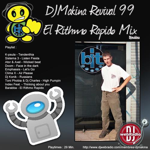 Djmakina Revival 99 - El Rythmo rapido Mix 500pxl