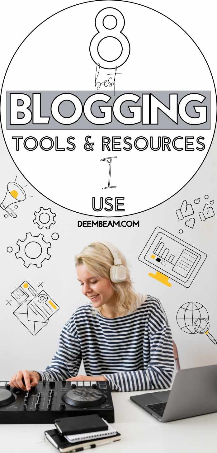 8 Blogging Tools And Resources To Save Money And Time