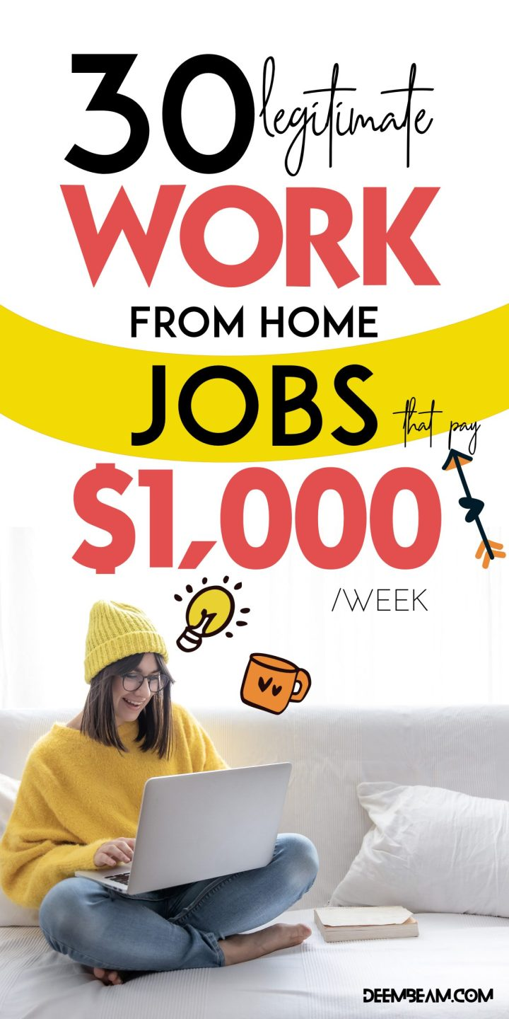 30 work from home jobs that pay 1000 a week