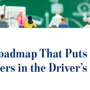 A CX Roadmap That Puts Customers in the Driver's Seat