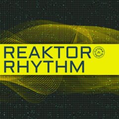 Reaktor Rhythm <br><br>– Percussion Instrument For Reaktor Incl. 467 Loops.