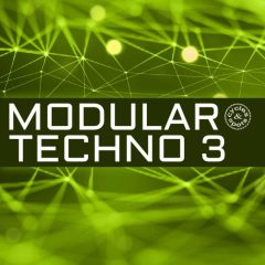 Modular Techno 3 <br><br>– 74 Wav Loops (Up to 36 Bars), 24 Bit Wavs.