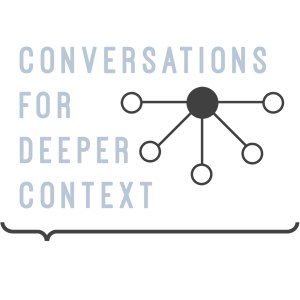 Conversations for Deeper Context