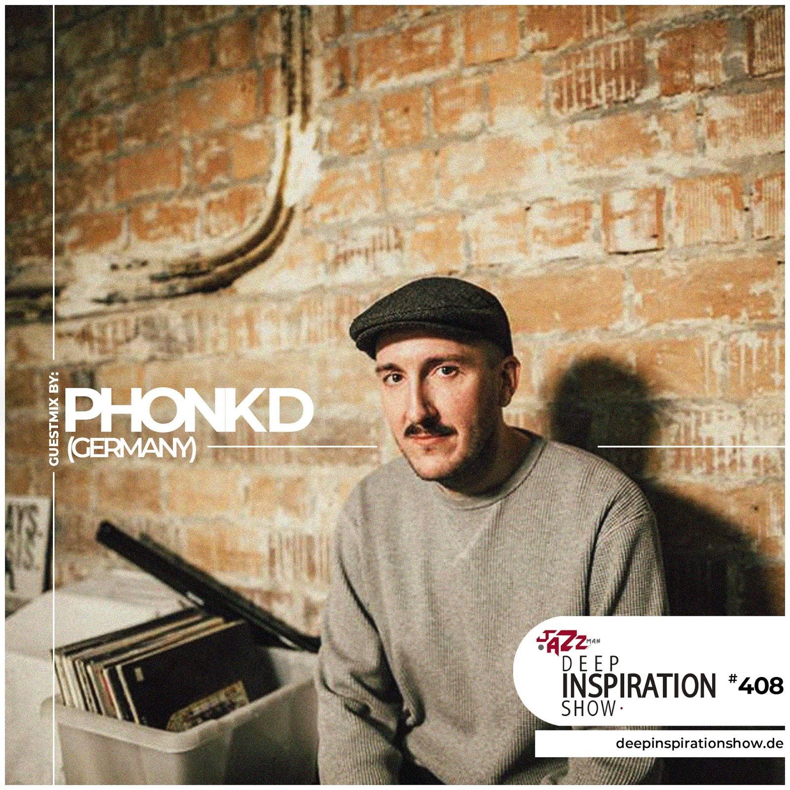 """Show 408 """"Guestmix by Phonk D (Germany)"""""""