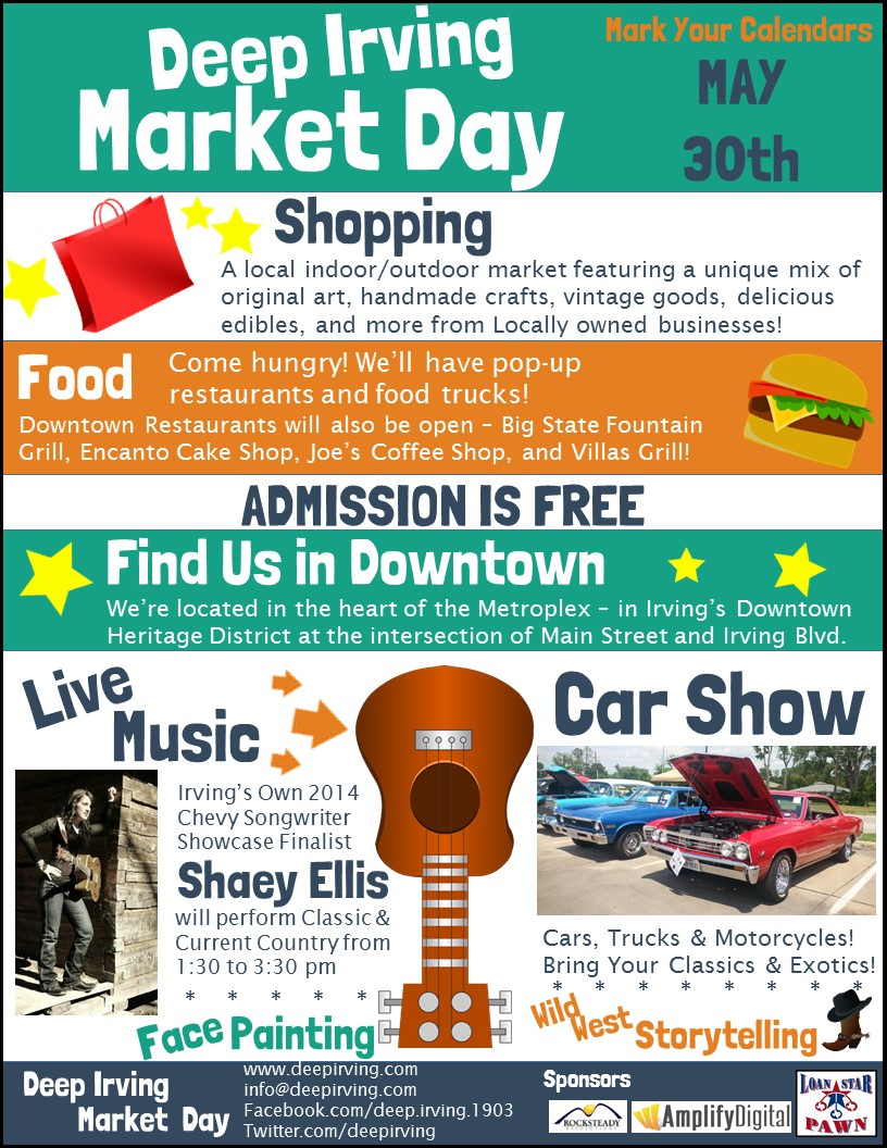 Deep Irving Market Day happens on May 30, 2015 in downtown Irving, TX.
