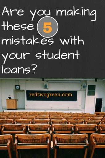 mistakes we made with our student loans