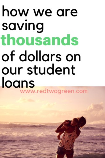 how are are saving thousands of dollars on our student loans