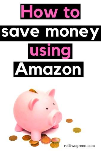 how to save money using Amazon
