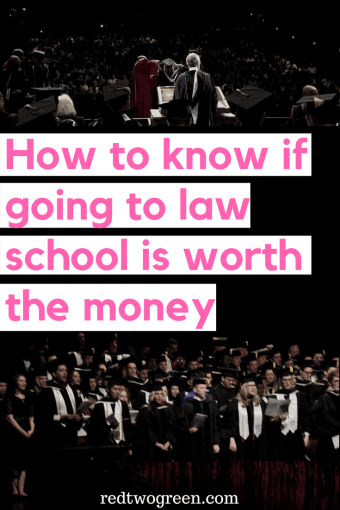 law school is worth the money