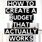 how to create a budget that actually works