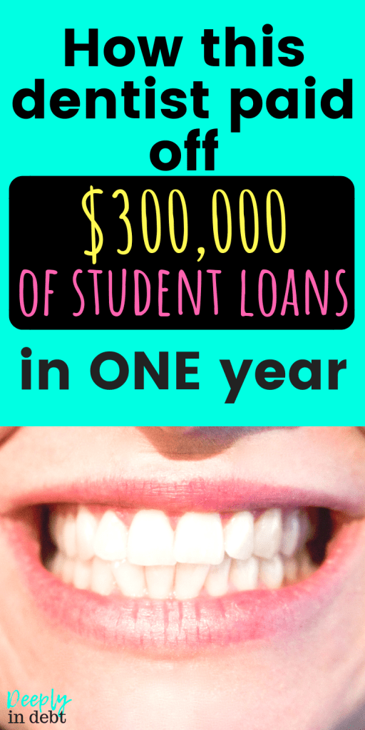 how this dentist paid off student loans