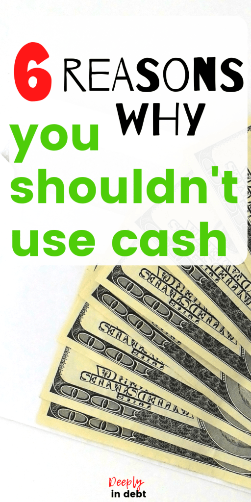 you shouldn't use cash
