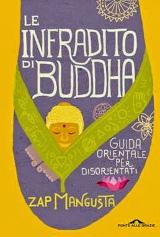 Zap Mangusta – Le infradito di Buddha, Ponte alle Grazie 2014