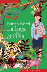 Enrico Brizzi, La legge della giungla, Laterza 2012