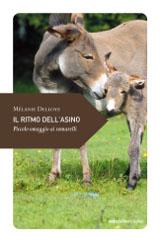Mélanie Delloye, Il ritmo dell'asino, Ediciclo 2013