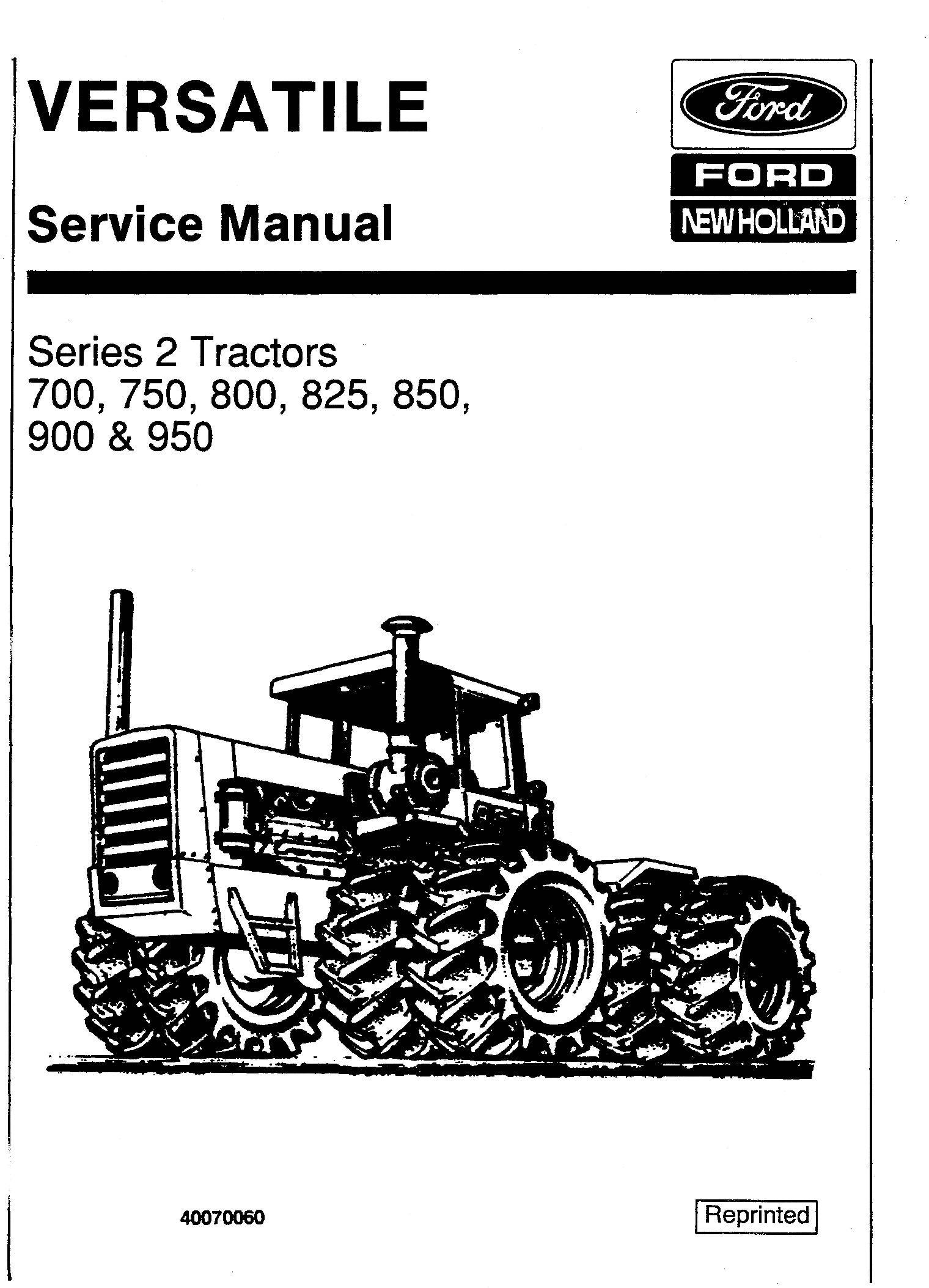Ford Versatile 700, 750, 800, 825, 850, 900, 950 4WD
