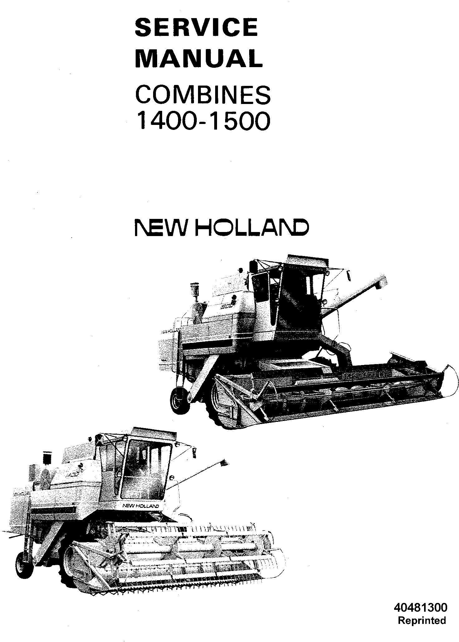 New Holland 1400, 1500 Combine Service Manual / Deere