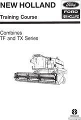 New Holland TF42, TF44, TF46, TX34 Combines Training