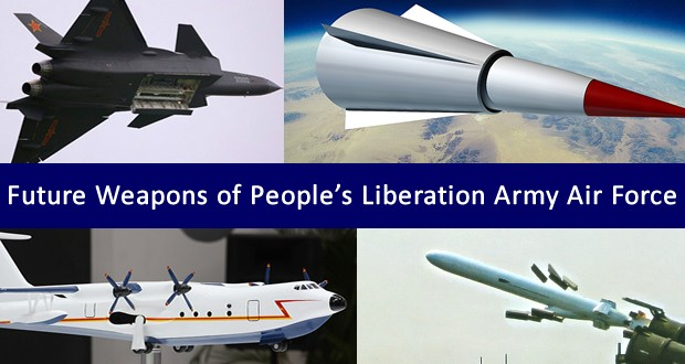 5 Insane weapons of Chinese Air Force (People's Liberation Army Air