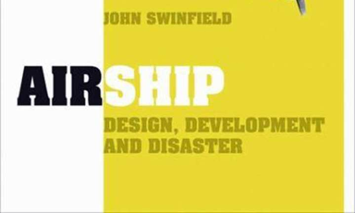 Airship: Design, Development and Disaster Cover Detail