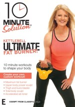 10 Minute Solution: Kettlebell Ultimate Fat Burner